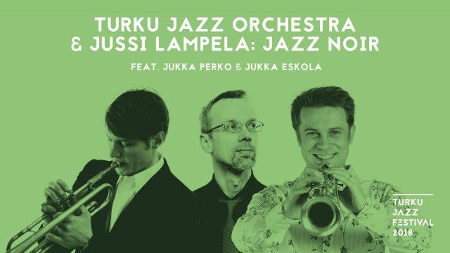 turkujazzfestival2018-promokuvatekstillä-lampelaperkkoeskola-02